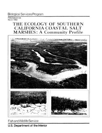 The Ecology of Southern California Coastal Salt Marshes: A ...