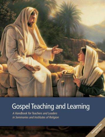 Gospel Teaching and Learning - Brigham Young University - Idaho