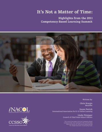 It's Not a Matter of Time: Highlights from the 2011 - iNACOL
