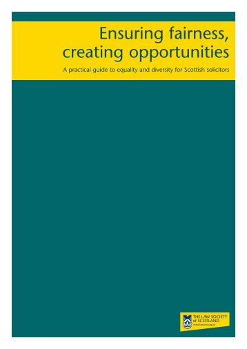 Ensuring fairness, creating opportunities - Law Society of Scotland
