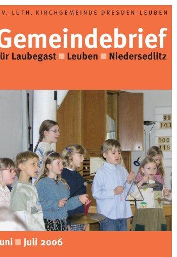 Gemeindebrief Juni/Juli 2006 - Ev.-Luth. Kirchgemeinde Dresden ...