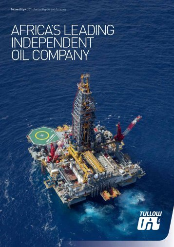 2011 Annual Report PDF - Tullow Oil plc