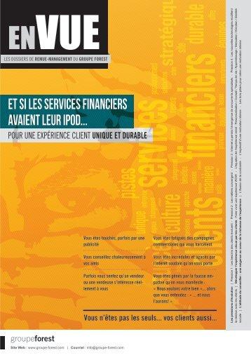 Et si les services financiers avaient leur Ipod Pour ... - Groupe Forest