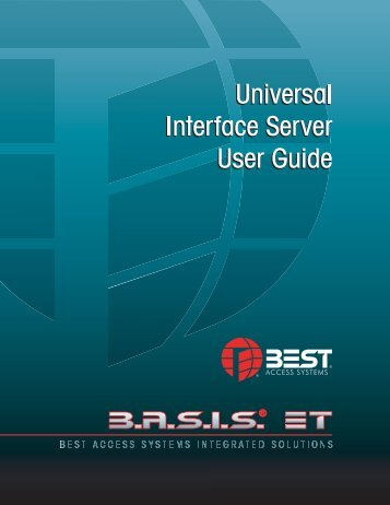 Universal Interface Server User Guide - Best Access Systems