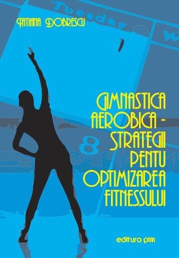 Gimnastica aerobica - strategii pentru optimizarea ... - PIM Copy