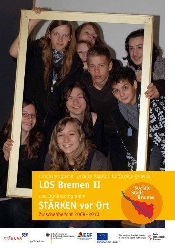 LOS Bremen II STÄRKEN vor Ort - Der Senator für Wirtschaft, Arbeit ...