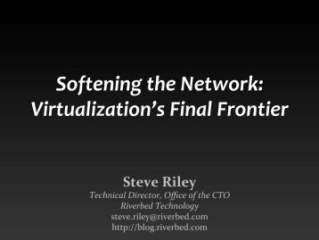 Network Virtualization: the SDN You REALLY Want - Sharkfest