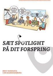 SÆT SPOTLIGHT PÅ DIT FORSPRING - Varefakta