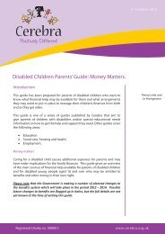 Disabled Children Parents' Guide: Money Matters. - Cerebra