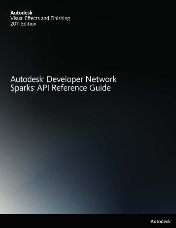 Autodesk® Developer Network Sparks® API Reference Guide
