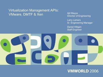 Virtualization Management APIs: VMware, DMTF & Xen