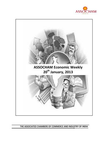 ASSOCHAM Economic Weekly 20th January, 2013 - The Associated ...