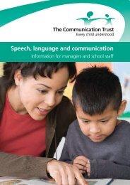 Speech, language and communication - The Communication Trust