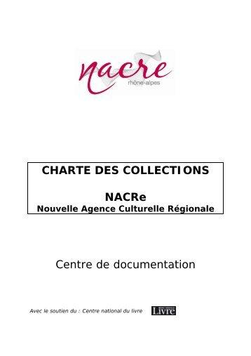 CHARTE DES COLLECTIONS NACRe Centre de ... - La NACRe