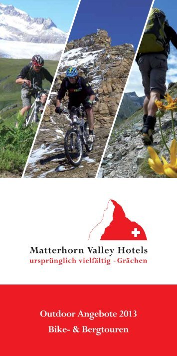 Bike- & Bergtouren Sommer 2013 - Matterhorn Valley Hotels