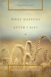 WHAT HAPPENS AFTER I DIE? - Monergism Books