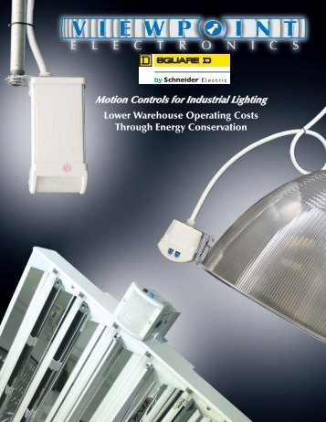 Motion Controls For Industrial Lighting - Viewpoint Electronics