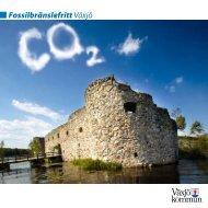 Fossilbränsle fritt Växjö - Energikontor Sydost