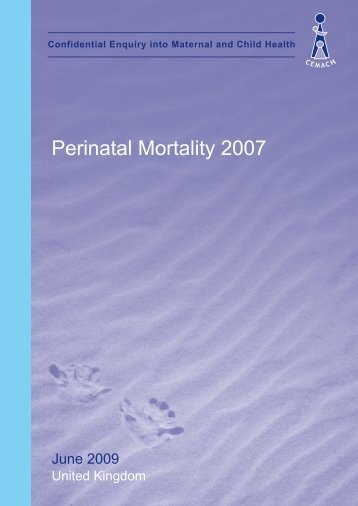 June 2009 - Perinatal Mortality 2007 - HQIP