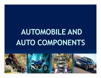 AUTOMOBILE AND AUTO COMPONENTS - West Bengal Industrial ...