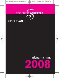 MÄRZ – APRIL SPIELPLAN - Societaetstheater