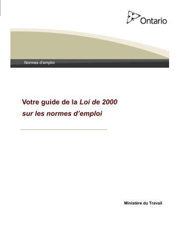 Votre guide de la Loi de 2000 sur les normes d'emploi - Ministère du ...