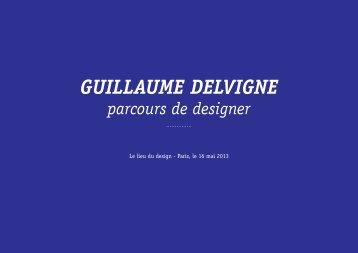 GUILLAUME DELVIGNE - Le Lieu du Design