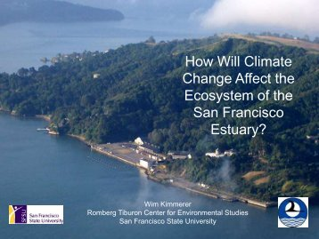 How Will Climate Change Affect the Ecosystem of the San Francisco ...