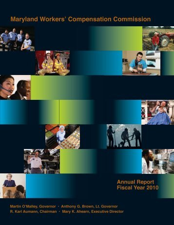 Annual Report FY 2010 - Maryland Workers' Compensation ...