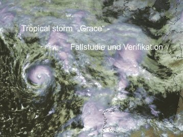 "Tropical storm ""Grace"" - Fallstudie und Verifikation - Wetteran"