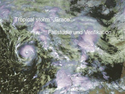 "Tropical storm ""Grace"" - Fallstudie und Verifikation - Wetteran"