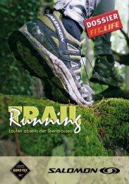 Laufen abseits der Teerstrassen - Fit for Life