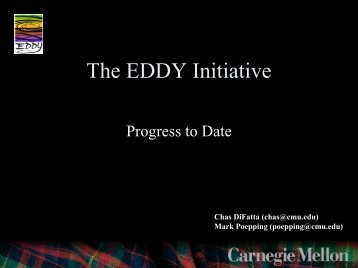 The EDDY Initiative - Progress to Date (PDF) - Internet2 Middleware ...