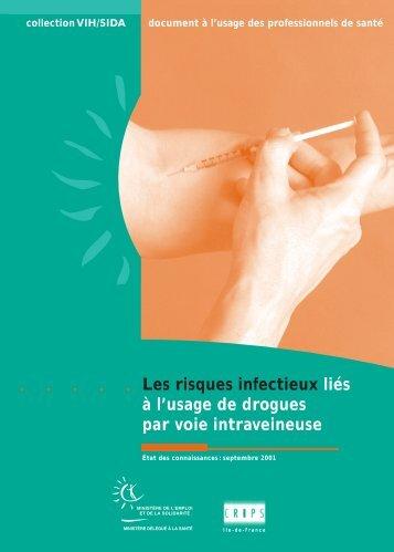Les risques infectieux liés à l'usage de drogues par voie ... - Inpes