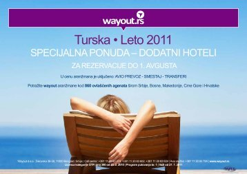 Turska • Leto 2011 - Wayout