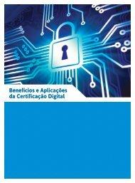 Benefícios e Aplicações da Certificação Digital - Fenacon