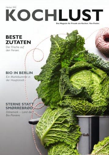 Beste Zutaten sind – neben Können und ... - Fissler GmbH