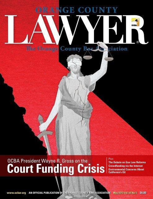 court funding crisis - Orange County Bar Association