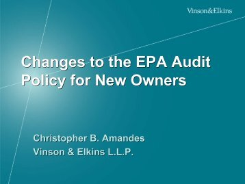 Changes to the EPA Audit Policy for New Owners Changes to the ...