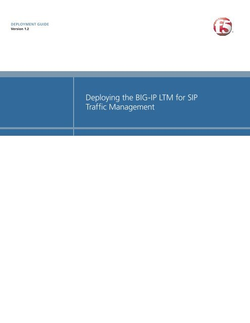 Deploying the BIG-IP LTM for SIP Traffic Management - F5