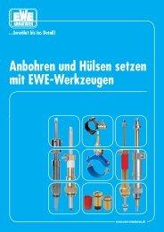 Anbohren und Hülsen setzen mit EWE-Werkzeugen