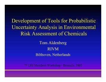Development of Tools for Probabilistic Uncertainty ... - Cefic LRI