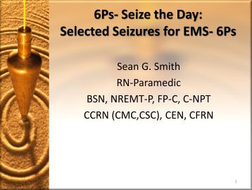 6Ps- Seize the Day: Selected Seizures for EMS- 6Ps