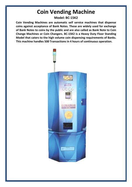 Coin Vending Machine - Ventura Automation Services Inc
