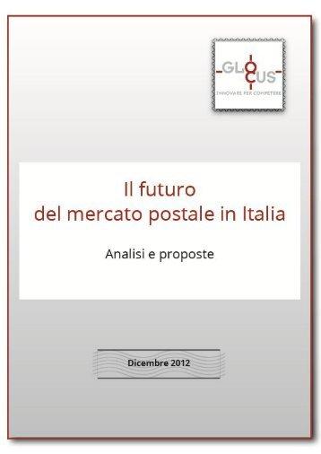 IL FUTURO DEL MERCATO POSTALE IN ITALIA - Glocus