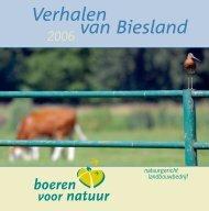 Verhalen van Biesland : boeren voor natuur 2006