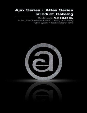 Ajax Series • Atlas Series Product Catalog - Ajax Boiler, Inc.
