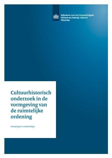Cultuurhistorisch onderzoek in de vormgeving van ... - Rijksoverheid.nl
