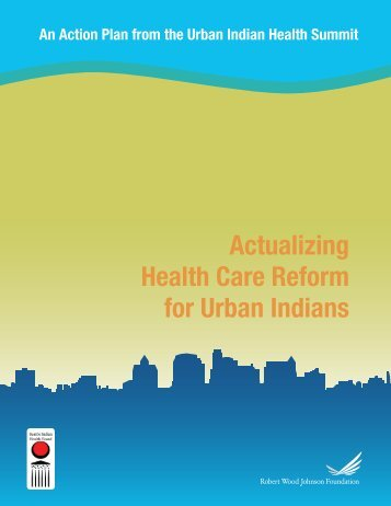 Report: Actualizing Health Care Reform for Urban Indians