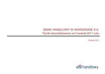 Wyniki skonsolidowane za II kwartał 2011 roku, plik PDF - Citibank ...